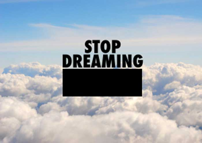 Stop_Dreaming